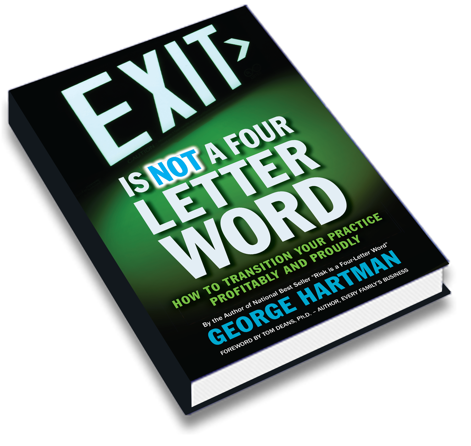 EXIT is NOT a Four Letter Word